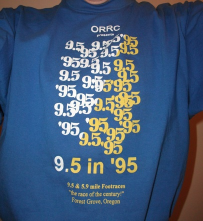 "Joe's shirt from the Oregon Road Runners Club's ""9.5 In '95"" New Year's race."